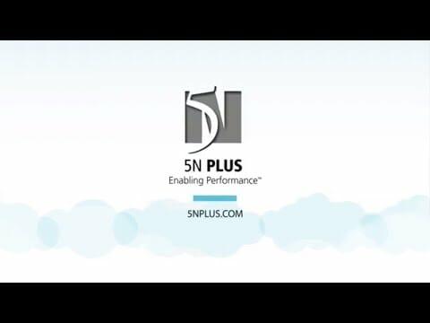 5N Plus – Enabling Performance