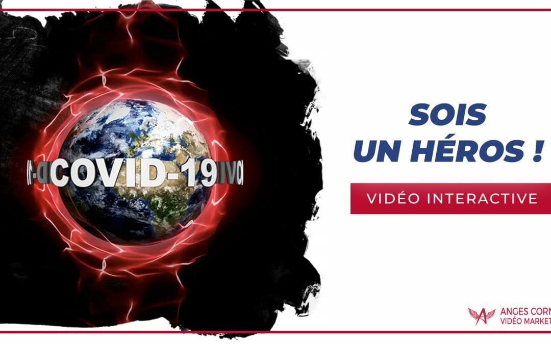 SOIS UN HÉROS ! – Vidéo interactive